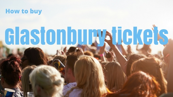 how-to-buy-glastonbury-tickets-3