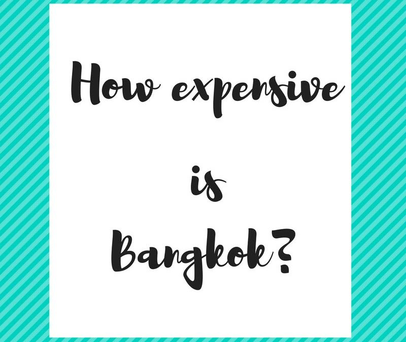 How expensive is Bangkok?